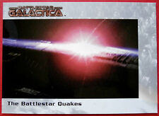 BATTLESTAR GALACTICA - Premiere Edition - Card #33 - The Battlestar Quakes