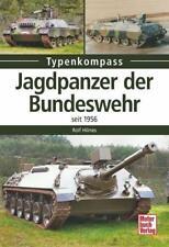Hilmes: JAGDPANZER der BUNDESWEHR seit 1956  KaJaPa Jaguar 1&2 Typenkompass NEU