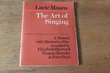 The Art of Singing - A Manual & Disc (45rpm) - Lucie Manen 1974 paperback
