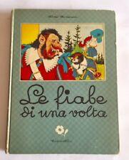 LE FIABE DI UNA VOLTA 1944 Capriotti Editore