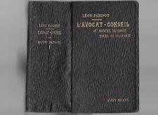 L'AVOCAT-CONSEIL Manuel de Droit de LÉON PARISOT Préf. Théodore VALENSI 1921 T.1
