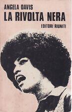 Angela Davis, La rivolta nera, Editori Riuniti, politica, razzismo, femminismo