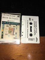 I'm Talking Bear Witness Cassette Tape