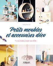 Petits meubles et accessoires déco: 15 créations à faire soi-même -sous blister