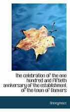 The celebration of the one hundred and fiftieth anniversary of the establishm-,