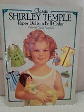 Classic Shirley Temple Paper Dolls in Full Color - Edited by Grayce Piemontesi