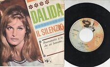 DALIDA raro disco 45 giri  IL SILENZIO + UN GROSSO SCANDALO made in ITALY