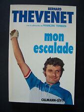 """(Cyclisme) """"Mon Escalade"""" / B.Thévenet  + F.Terbeen / Calmann-Lévy - 1974 (TBE)"""