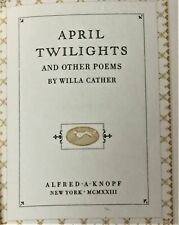 Willa Cather / APRIL TWILIGHTS AND OTHER POEMS Signed 1923