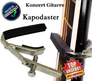 Kapodaster Capodaster für Konzertgitarre und Klassikgitarren, SUPER QUALITÄT