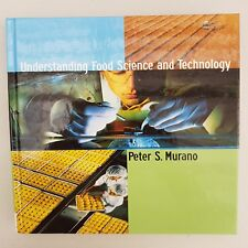 A9 Understanding Food Science and Technology by Peter Murano (Hardback, 2002)