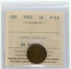 1923 Canada Small One Cent - ICCS Fine-15 - Cert#EN869