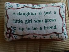 """Decorative Pillow """"A Daughter Is Just A Little Girl Who Grows Up To Be A Friend�"""