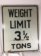 """VTG WEIGHT LIMIT 3 1/2 TONS Street SIGN 30""""x24"""" Large Wood GARAGE MAN-CAVE"""