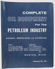 Vintage Moore and Kling Petroleum Industry Oil Equipment Industrial Catalog
