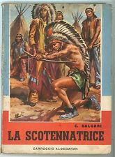 SALGARI EMILIO LA SCOTENNATRICE CARROCCIO ALDERABAN 1959 NORD OVEST ALBERTARELLI