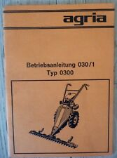 Original Agria Betriebsanleitung 030 / 1 Typ 0300 Motormäher