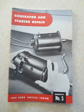 1951 Ford generator and starter repair booklet - Ford Service Forum