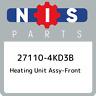 27110-4KD3B Nissan Heating unit assy-front 271104KD3B, New Genuine OEM Part