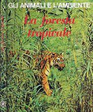 La Foresta Tropicale. . 1976. .