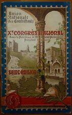 Union Nationale des Combattants - X° Congrès national - Saint-Emilion / 1929