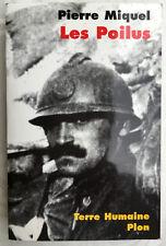 LES POILUS PIERRE MIQUEL LIVRE ILLUSTRE BOOK GUERRE 1914-18 VERDUN MILITARIA
