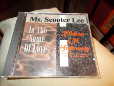 MS. SCOOTER LEE CD IN THE NAME OF LOVE/RIBBON OF HIGHWAY