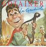 """7"""" 45 TOURS FRANCE RICHARD GOTAINER """"La Gaudriole / Vive L'hiver"""" 1987 UDERZO"""