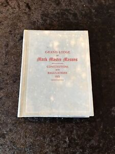 Masonic Grand Lodge Of Mark Master Masons Regulations (1955 Edition)