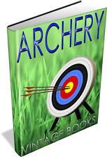45 Vintage Archery Books on DVD Bow & Arrow Quiver Quarrel Hunting