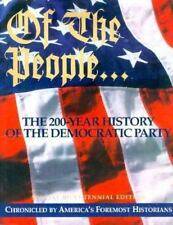Of the People: The 200 Year History of the Democratic Party-ExLibrary