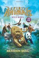 Spirit Animals Book 1: Wild Born By Brandon Mull