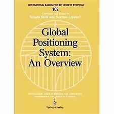 International Association of Geodesy Symposia: Global Positioning System : An...