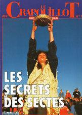 LE CRAPOUILLOT LES SECRETS DES SECTES NUMERO 106  RELIGION RAEL MOON MORMONS....