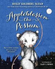 Appleblossom the Possum by Holly Goldberg Sloan (2016, Paperback)