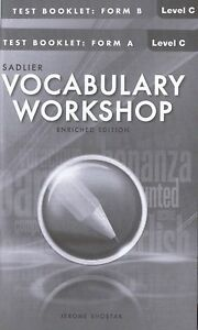 VOCABULARY WORKSHOP ENRICHED EDITION@2013 TEST BOOKLET: FORM A&B LEVEL C (GRADE8