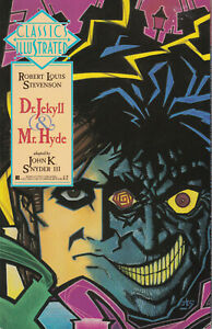 Classics Illustrated #8 - Dr. Jekyll & Mr. Hyde (First Comics) - John K. Snyder