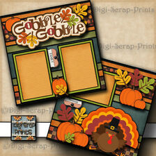 GOBBLE GOBBLE ~ thanksgiving 2 premade scrapbook pages layout  printed DIGISCRAP