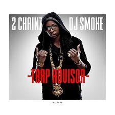 2 CHAINZ/DJ SMOKE - MIXTAPE-TRAP ADVISOR   CD NEU