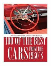 100 of the Best Cars from The 1950's by Alex Trost and Vadim Kravetsky (2013,...