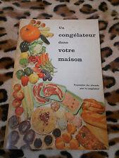Un Congélateur Dans Votre Maison / The Freezer In Your Home - 1962