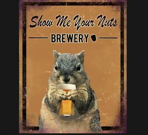 Vintage Show me your Nuts ``brewer Print, Squirrel Print, Quality Print A5 to A1