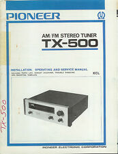 Original Factory Pioneer TX-500 KCL AM/FM Stereo Tuner Owner's/Service Manual