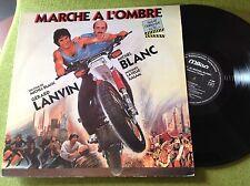 LP BO F MARCHE À L'OMBRE - MICHEL BLANC - LANVIN - LA VELLE - XALAM - Milan A258