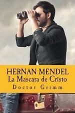 Hernan Mendel: HERNAN MENDEL la Mascara de Cristo : El Thriller de Jung by...