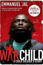 War Child: A Child Soldier's Story (Paperback or Softback)