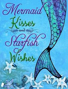 Mermaid Kisses and Starfish Wishes Novelty Funny Metal Sign