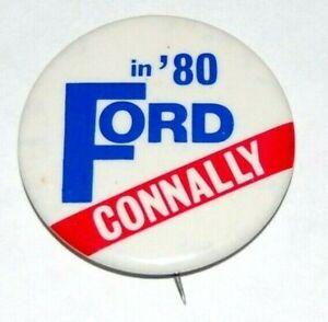 '80 GERALD FORD JOHN CONNALLY campaign pin pinback political button presidential
