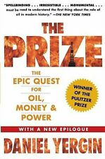 The Prize: The Epic Quest for Oil, Money and Power by Daniel Yergin, (Paperback)