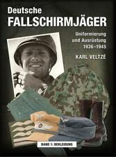 Veltze: Deutsche Fallschirmjäger Uniformierung und Ausrüstung 1936-45 Uniformen
